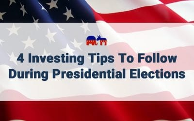 4 Investing Tips to Follow During Presidential Elections