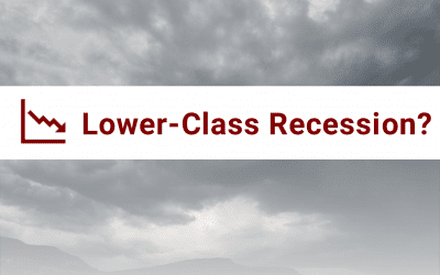 A Lower-Class Recession?