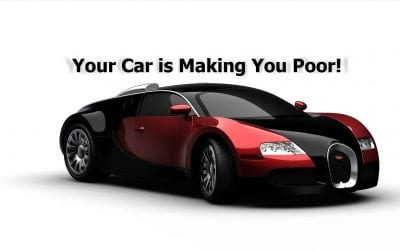 Your Car is Making You Poor!