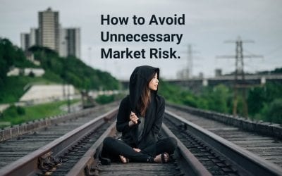 How to Avoid Unnecessary Market Risk